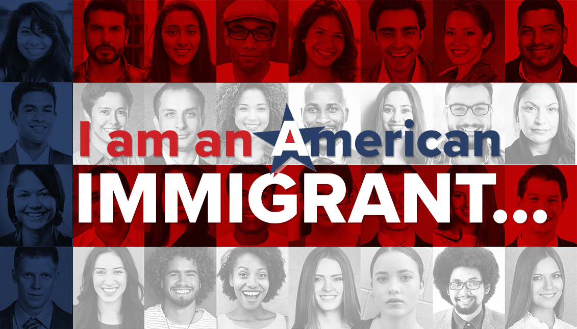 I am an American Immigrant