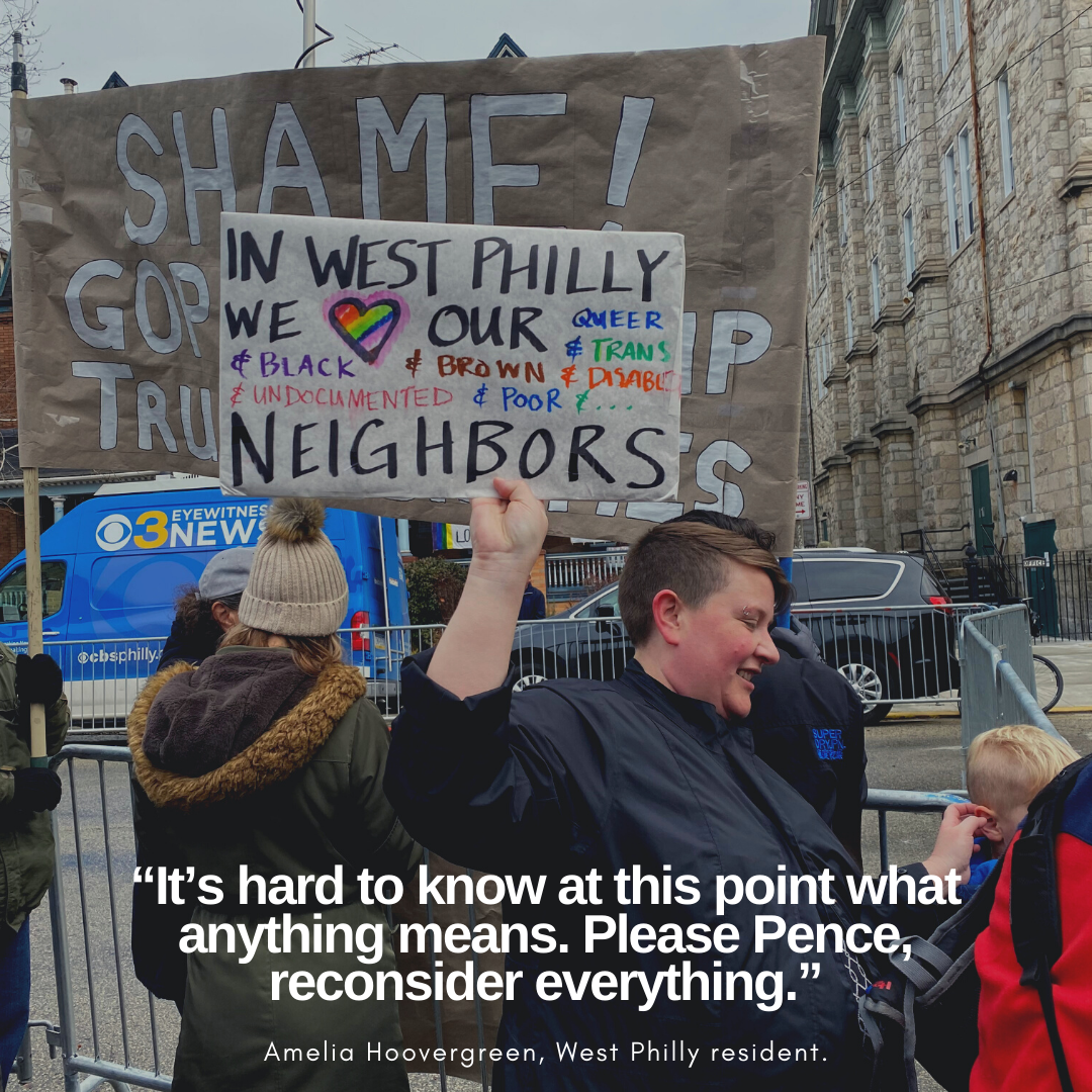 In west philadelphia we love our queer, trans, disabled, black, brown, undocumented, and poor neighbors