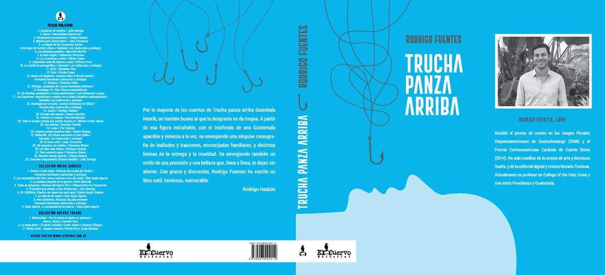 """""""Trucha panza arriba"""" de Rodrigo Fuentes. El Cuervo Editorial"""