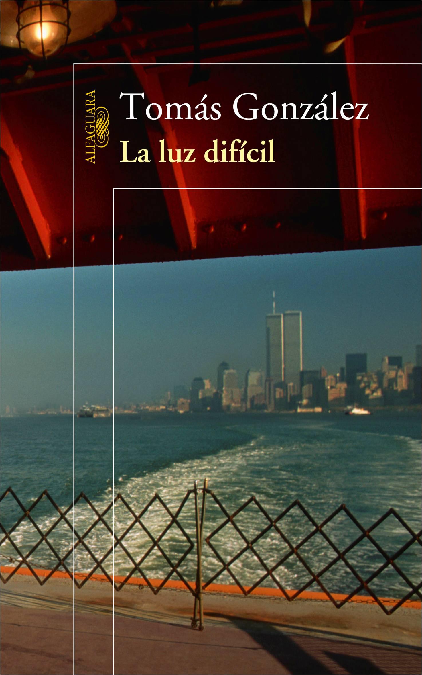 """""""La luz difícil"""" Alfaguara."""
