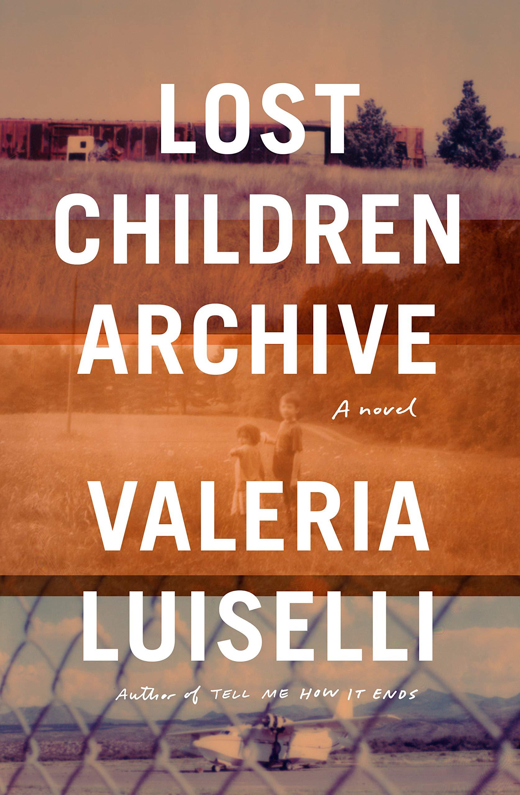 Lost Children Archive cover.