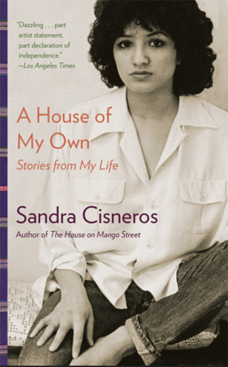 A House of My Own: Stories from My Life (2016) Sandra Cisneros