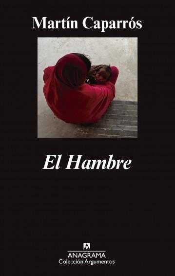 """""""El hambre"""" Anagrama"""