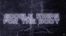 """The birth of the human body's """"Google Maps"""""""