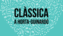 """Official poster of the Cycle """"Clàssica a Horta-Guinardó""""."""