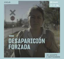 """Poster of the """"Cycle: Enforced Disappearances""""."""