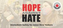Hope Against Hate is a long-term solution to prevent anti-Asian hate crimes, and support victims in New York City. Photo: Asian American Federation