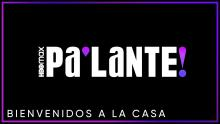 """""""Pa'Lante"""" is HBOMax's Latin content initiative."""