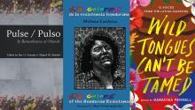 Pulse, Roy G. Guzmán; 13 colores de resistencia hondureña, Melissa Cardoza, y Wild Tonges Can't Be Tamed, comp.Saraciea Fennell.