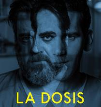 """Poster of the film """"La Dosis""""."""
