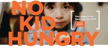 """Official poster of the """"No Kid Hungry"""" campaign."""