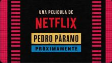 "Netflix will adapt the novel ""Pedro Páramo""."