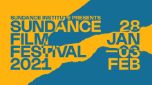 Sundance Film Festival 2021, an edition that combines the live and virtual experience of cinema.