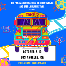 """Official poster for """"Take 2"""", the Panama International Film Festival in Los Angeles and the East Los Angeles Film Festival."""