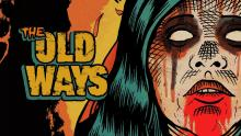 """Official poster of the movie """"The Old Ways""""."""