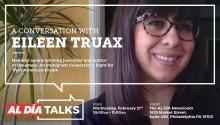 Internationally acclaimed Mexican journalist Eileen Truax will discuss DACA and her book aboutundocumented students and DREAMers attheAL DÍA Newsroom on Feb. 21. Photo courtesy of Eileen Truax.